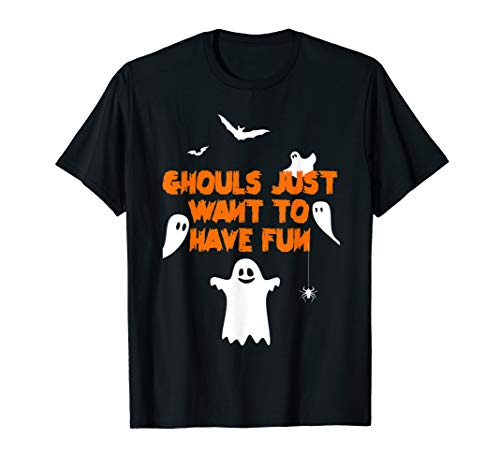 Ghouls Just Want To Have Fun T Shirt Funny Halloween Apparel (Ghouls Just Want To Have Fun Shirt)