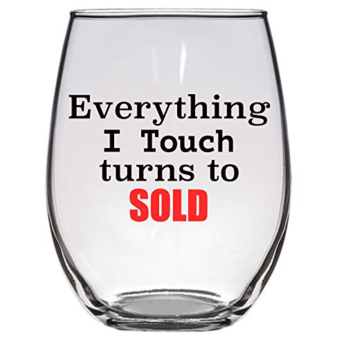 Everything I Touch turns to SOLD Wine Glass 21 Oz, Realtor, Sales, Salesman, Sales Gift, Funny Wine Glass (Wine For Glasses Sale Bulk)
