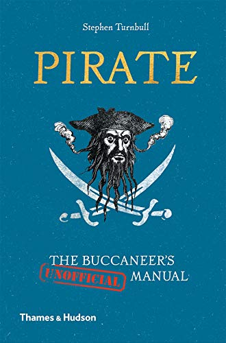 Image of Pirate: The Buccaneer's (Unofficial) Manual