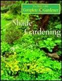 Shade Gardening (Time-life Complete Gardener)