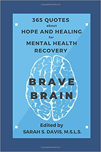 brave brain quotes about hope and healing for mental health