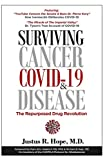 Surviving Cancer, COVID-19, and Disease: The