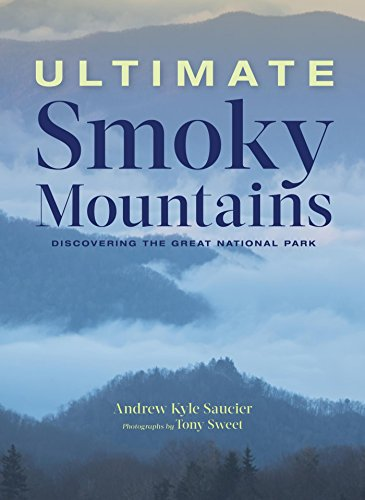 Ultimate Smoky Mountains: Discovering the Great National Park ()