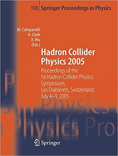 Public domain bøger download Hadron Collider Physics 2005: Proceedings of the 1st Hadron Collider Physics Symposium, Les Diablerets, Switzerland, July 4-9, 2005 (Springer Proceedings in Physics) PDF ePub iBook