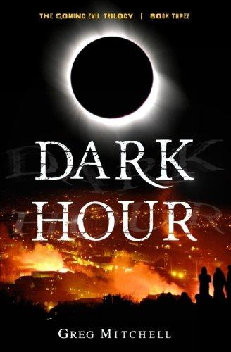 Dark Hour (The Coming Evil) (Volume 3)