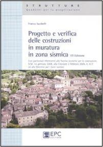 Progetto e verifica delle costruzioni in muratura in zona sismica
