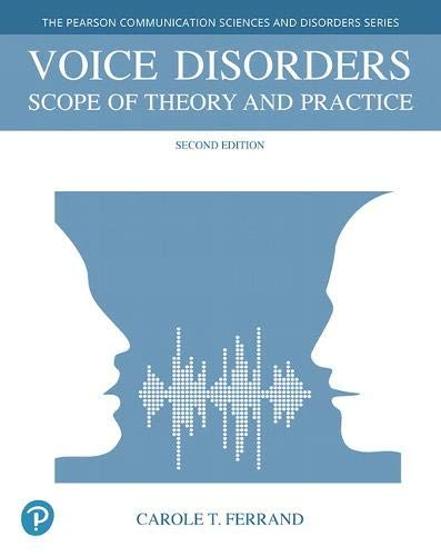 Voice Disorders: Scope of Theory and Practice 2nd Edition