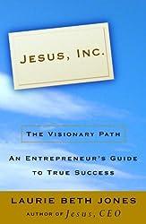 Jesus, Inc.: The Visionary Path