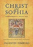 Christ and Sophia: Anthroposophic Meditations on
