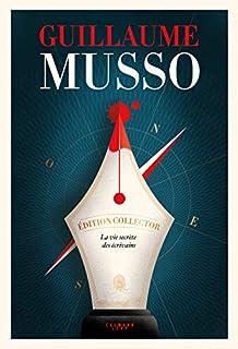 La vie secrète des écrivains, Musso, Guillaume