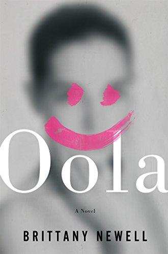Oola: A Novel (Oola Find Balance In An Unbalanced World)