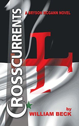 Crosscurrents: A Bryson McGann Fresh (Bryson McGann Novels Book 4)
