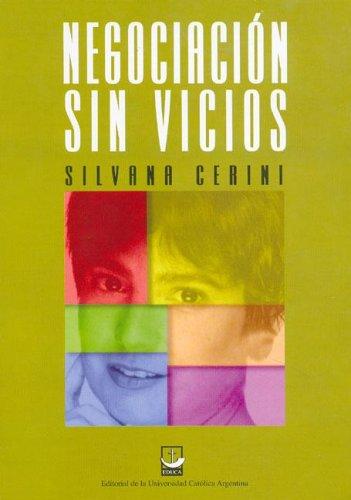 Negociacion Sin Vicios (Spanish Edition) by Educa