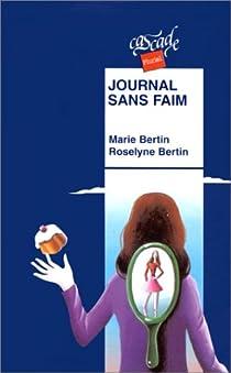 Journal sans faim par Bertin