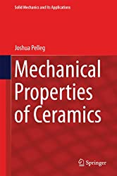 Mechanical Properties of Ceramics (Solid Mechanics and Its Applications)