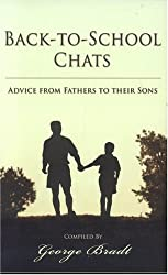 Back to School Chats: Advice from Fathers to Their Sons