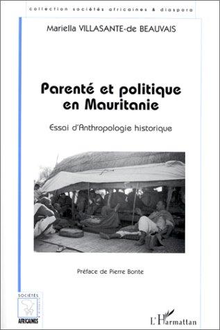 Parenté et politique en mauritanie