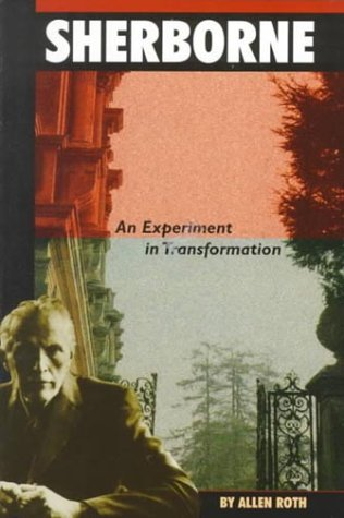 By Allen Roth - Sherborne: An Experiment in Transformation (1999-02-16) [Paperback] (Allen Roth Covers)