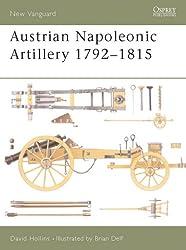 Austrian Napoleonic Artillery 1792-1815 (New Vanguard)