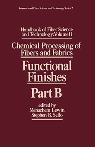 Handbook of Fiber Science and Technology Volume 2: Chemical Processing of Fibers and Fabrics-- Functional Finishes Part B
