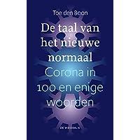 De taal van het nieuwe normaal: Corona in 1000 en enige woorden