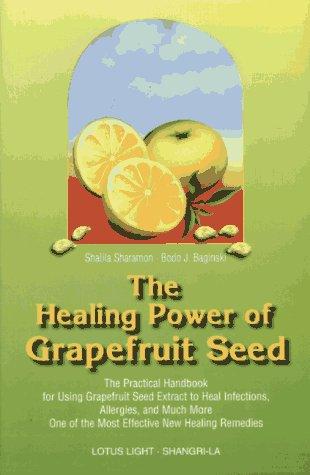 Healing Power of Grapefruit Seed ()