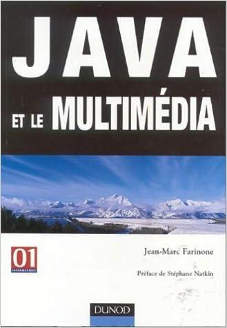 Téléchargez les livres Java et le multimédia iBook by Jean-Marc Farinone 2100065599