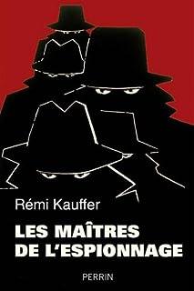 Les maîtres de l'espionnage, Kauffer, Rémi
