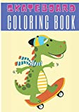 Skateboard Coloring Book: For Kids and Toddlers