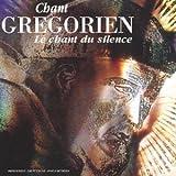 Chant Grégorien - Le Chant Du Silence