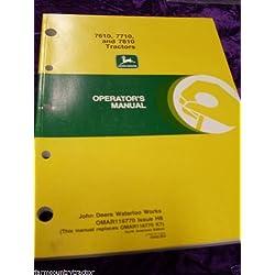 John Deere 7610/7710/7810 OEM OEM Owners Manual OM