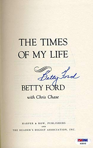 BETTY FORD Hand Signed Times of My Life Book Autograph - PSA/DNA Certified