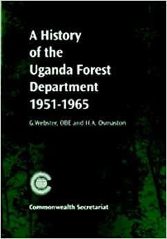 Book A History of the Uganda Forest Department 1951-1965