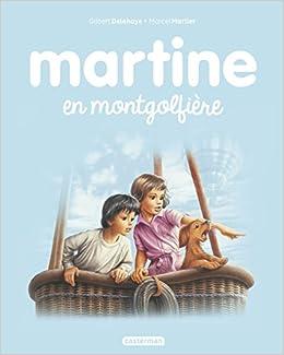 Amazon Fr Martine Tome 33 Martine En Montgolfiere