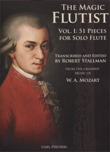 The Magic Flutist Vol. 1: 51 Pieces for Solo Flute