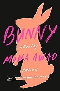 Book Cover: Bunny: A Novel