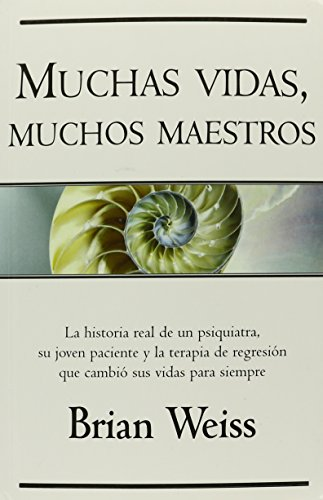 Muchas vidas, muchos maestros (Spanish Edition)