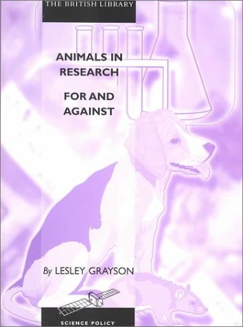 Download Animals in Research: For and Against (Science policy) PDF
