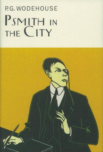 """""""Psmith in the City"""" av Sir P G Wodehouse"""