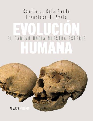 Descargar Libro Evolución Humana. El Camino Hacia Nuestra Especie Francisco J. Ayala
