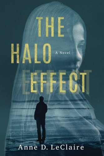 The Halo Effect: A Novel [Anne D. LeClaire] (Tapa Blanda)