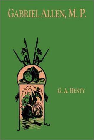 Download Gabriel Allen M.P. ebook