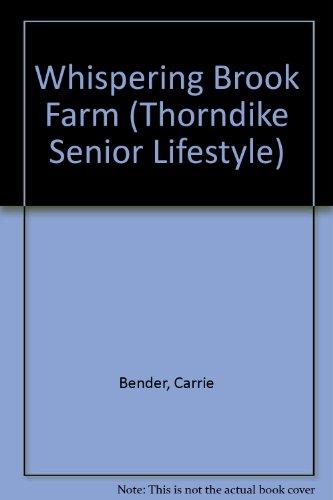 0786225491 - Carrie Bender: Whispering Brook Farm (Bender, Carrie, Whispering Brook Series, 1.) - Libro