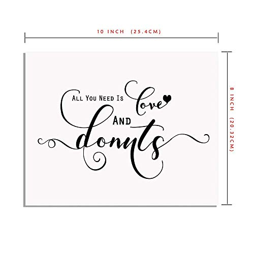 All You Need Is Love and Donuts Sign Chic Donut Bar Sign Rustic Wedding Signs Bridal Shower Wedding Donut Sign Print Dessert Table Sign 8x10 Inches No Frame