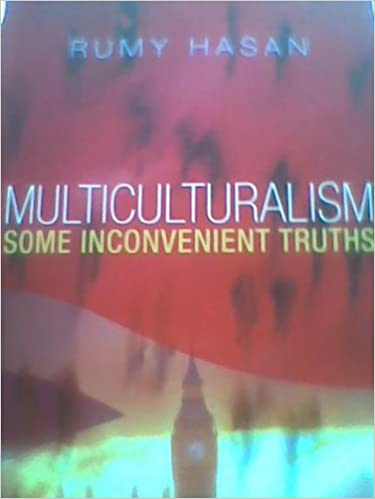 Multiculturalism: Some Inconvenient Truths