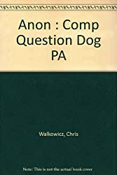 Anon : Comp Question Dog PA