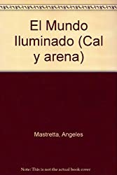 El mundo iluminado (Spanish Edition)