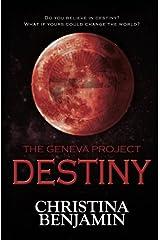 The Geneva Project - Destiny (Volume 4)