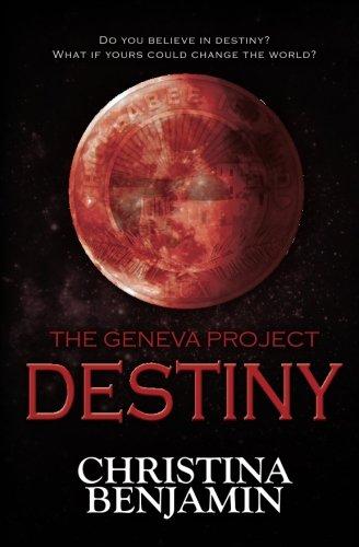 Download The Geneva Project - Destiny (Volume 4) PDF