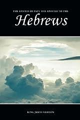 Hebrews (KJV) (The Holy Bible, King James Version) (Volume 58) Paperback